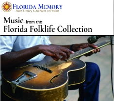 Music from the Florida Folklife Collection CD Cover