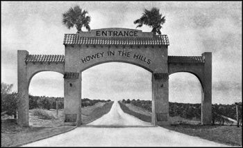 Archway and young groves: Howey-in-the-Hills, Florida (ca. 1920)