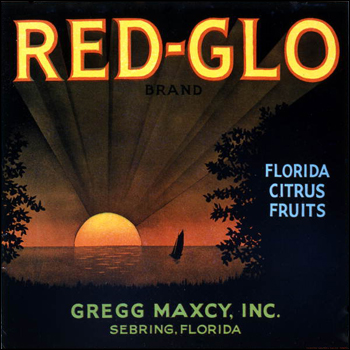 Gregg Maxcy, Inc's Red-Glo brand citrus label: Sebring, Florida (mid 1900s)