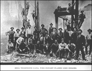 "Bell Telephone gang, who ""fought the flames like heroes"""