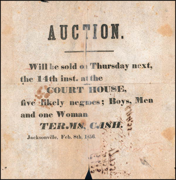 Slave Auction notice: Jacksonville, Florida (February 8, 1856)