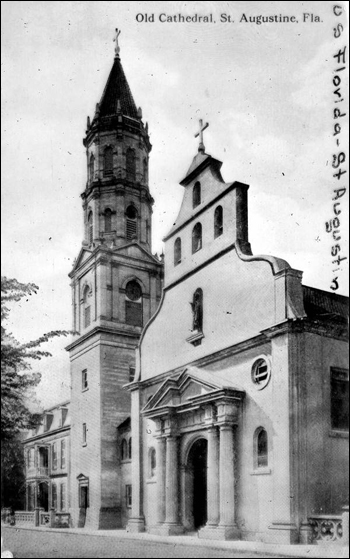 Old Cathedral: Saint Augustine, Florida (191-)