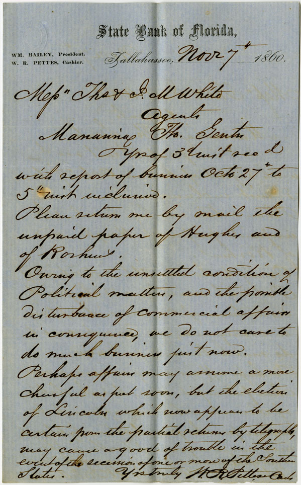 Letter of November 7, 1860, from W. R. Pettes, Cashier of the State Bank of Florida, to Thomas and J. M. White, Agents of the State Bank of Florida in Marianna, Florida