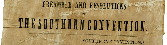 Preamble and Resolutions of the Southern Convention