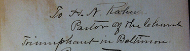 "Teed's inscription of the book to ""H.N. Rahn, Pastor of the Church Triumphant in Baltimore"""