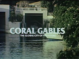 Coral Gables: The Global City of the Future