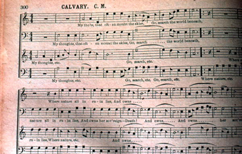 """Calvary"" on page 300 from revision of the ""Sacred Harp"" by W.M. Cooper: Old Chicora, Florida (not after 1979)"