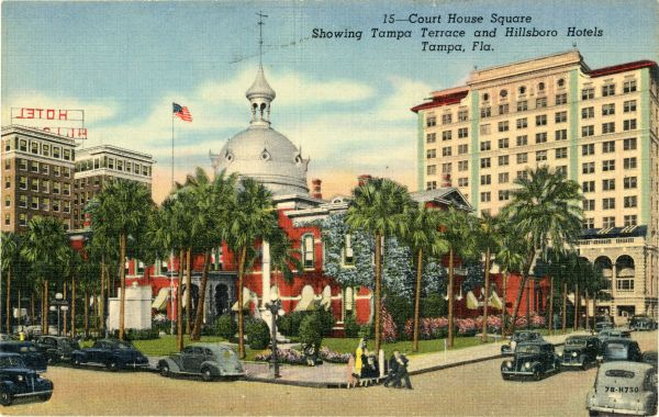 Court House Square showing Tampa Terrace and Hillsboro hotels.