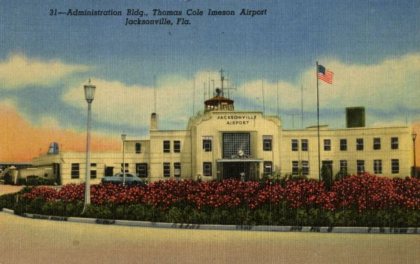 Administration Bldg., Thomas Cole Imeson Airport - Jacksonville, Fla.