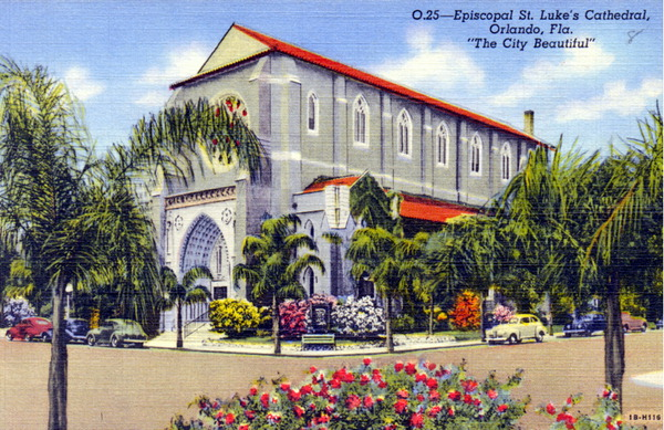 Episcopal St. Luke's Cathedral - Orlando, Florida, the city beautiful.